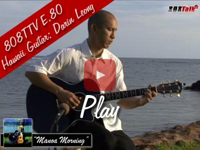 808TTV E.80 – Hawaii Guitar: Darin Leong