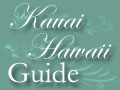 Kauai Hawaii Guide