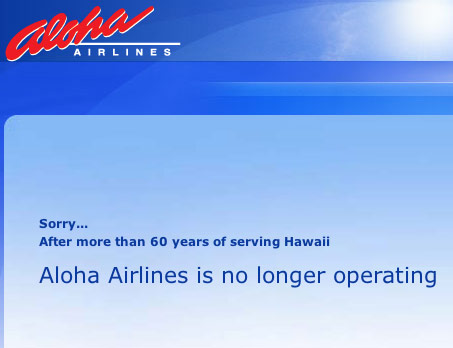 Aloha Airlines Is No Longer Operating