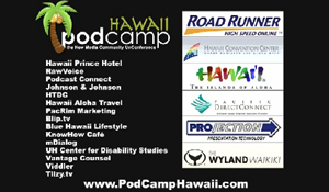 Come To PodCamp + WordCamp Hawaii IT'S FREE!