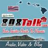 808Talk Hawaii Sharing Aloha App