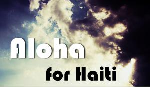 Aloha For Haiti