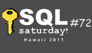 SQL Saturday #72 - Hawaii
