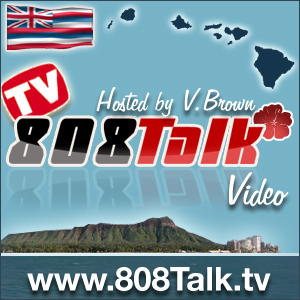 808Talk : Hawaii Vodcast ハワイビデオ